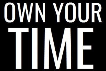 Own Your Time