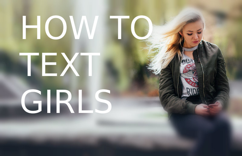 How To Text Girls